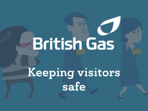 British Gas: Keeping visitors safe
